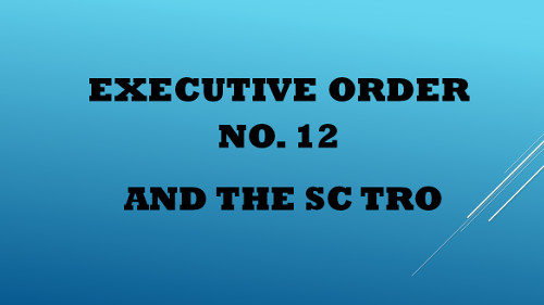 Executive Order No. 12 and the SC TRO