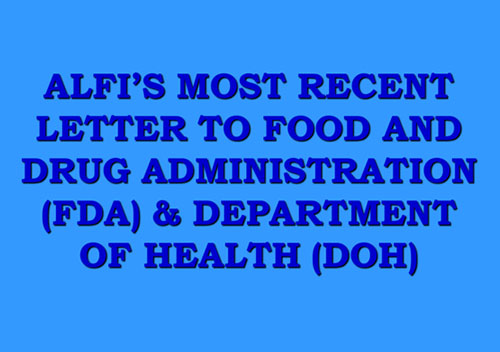 ALFI'S Most Recent Letter to Food and Drug Administration (FDA) & Department of Health (DOH)