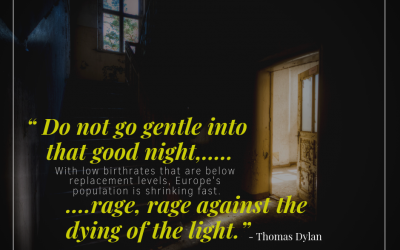 Do not go gentle into that good night…